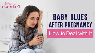 How to Deal with Baby Blues
