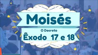 CONTANDO ÊXODO 17 E 18 - MOISÉS - GERAÇÃO KIDS - CULTO INFANTIL