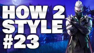 EP23 | HOW 2 STYLE FORTNITE | SANCTUM SKIN + SHOWCASE | KALIOS