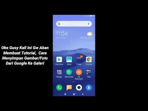 Tutorial Cara Menyimpan Gambar Foto Dari Google Ke Galeri Melalui Hp Xiaomi Youtube