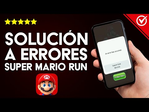 Solución: 'ERROR 804-5100, 804-9174 y 804-3904 Super Mario Run' en Android e iOS