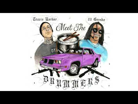 """Travis Barker & 03 Greedo - Announce 'Meet The Drummers' EP & Share New Song """"Cellout"""""""