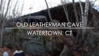 Old Leatherman Cave Trail and Cave - Watertown, CT