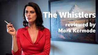 The Whistlers reviewed by Mark Kermode