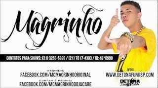 MC Magrinho - Tipo sheik no bagulho (DJ Caveirinha 22) Lançamento 2013