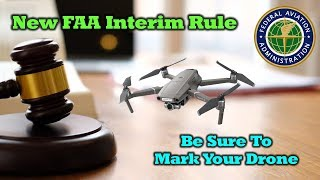 New FAA Marking Rule and How To Register Your Quad