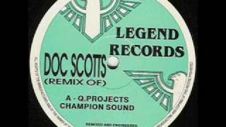 Q Project - Champion Sound (Doc Scott Remix)