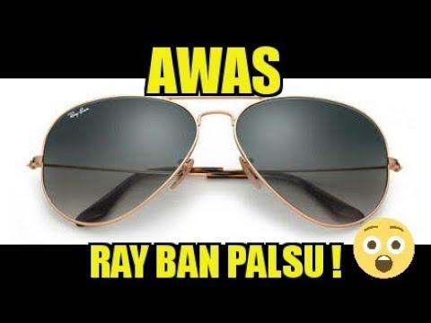 Cara Membedakan Kacamata Ray Ban Asli Dan KW - Identify Of Original & Fake Ray Ban -