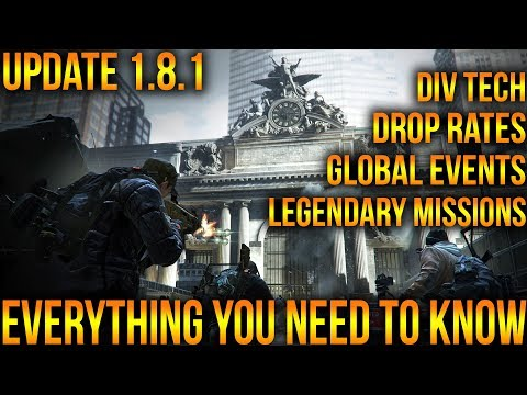 EVERYTHING YOU NEED TO KNOW ABOUT THE DIVISION 1.8.1 | DROP RATES & DIV TECH INCREASE
