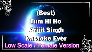 TUM HI HO Karaoke with Lyrics Female Version Low Scale | Arijit Singh | Aashiqui 2 | Fire Universal