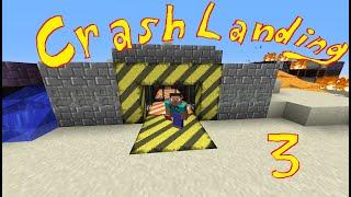 Bit-Gamer Modded Minecraft Crash Landing ep. 03 Game Over