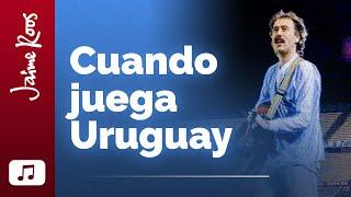 Jaime Roos — Cuando juega Uruguay (videoclip oficial)