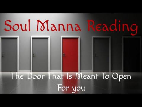🙏Soul Manna🙏 The Door That Is Meant To Open For You! ~ Collective Reading