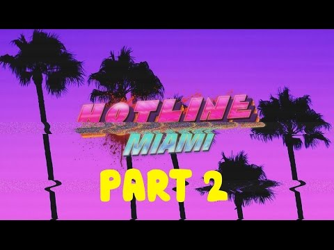 Heavy Metal Gamer Plays: Hotline Miami - Part 2