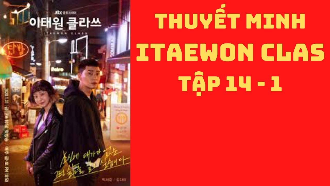 Itaewon class tập 14 – 1    Thuyết minh tiếng việt