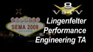 SEMA 2009 Video Coverage: Lingenfelter TA Concept Car V8TV