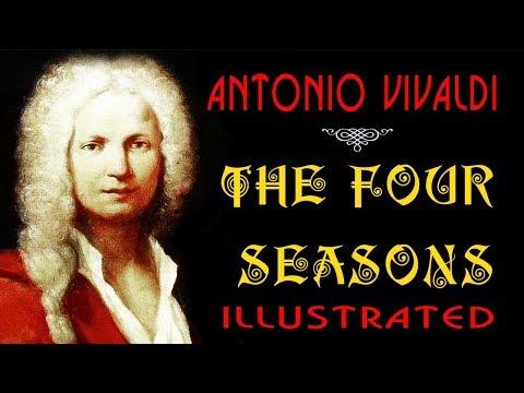 THE ILLUSTRATED FOUR SEASONS  ANTONIO VIVALDI — FULL VERSION — ВРЕМЕНА ГОДА АНТОНИО ВИВАЛЬДИ