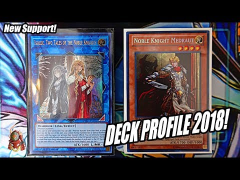 *YUGIOH* BEST! NOBLE KNIGHT DECK PROFILE! FT. ISOLDE! POST EXTREME FORCE! FEBRUARY 2018! [UPDATE]