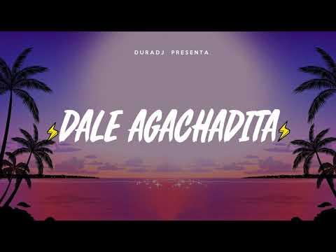 DALE AGACHADITA 👇🏼 | DURA DJ