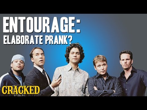 Why Entourage Is The Most Elaborate Prank Of All Time - Today