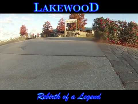 Lakewood Rebirth of a Legend