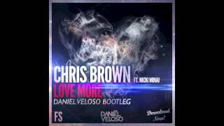 Скачать Chris Brown Ft Nicki Minaj Love More Daniel Veloso Bootleg FS Special