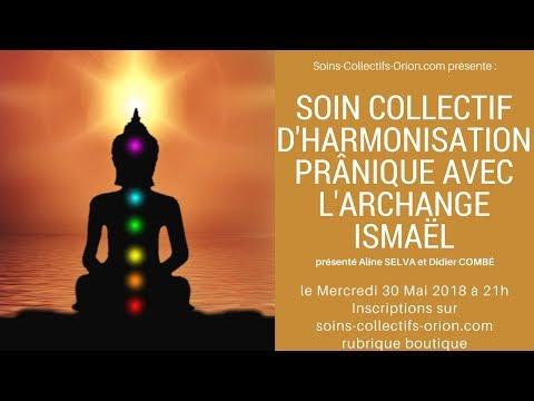 [BANDE-ANNONCE] Soin Collectif d'Harmonisation Prânique avec l'Archange Ismaël le 30/05/2018 à 21h