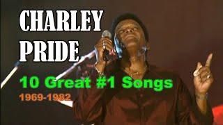 CHARLEY PRIDE - 10 Great #1 Songs (1969-1982)
