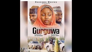 GURGUWA 1amp2LATEST HAUSA FILM ORIGINAL
