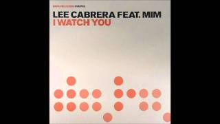 Lee Cabrera feat. Mim - I Watch You (Vocal Club Mix)