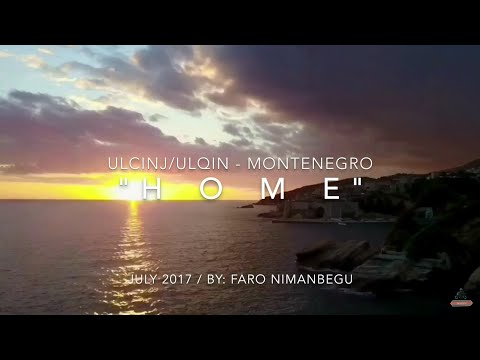 HOME | Ulcinj Ulqin Montenegro travel video