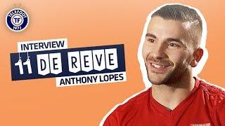 Anthony Lopes (OL) : Mon onze de rêve