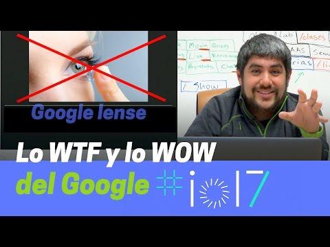 Kotlin, Android O, Google Lens y el Google IO 2017 #io17