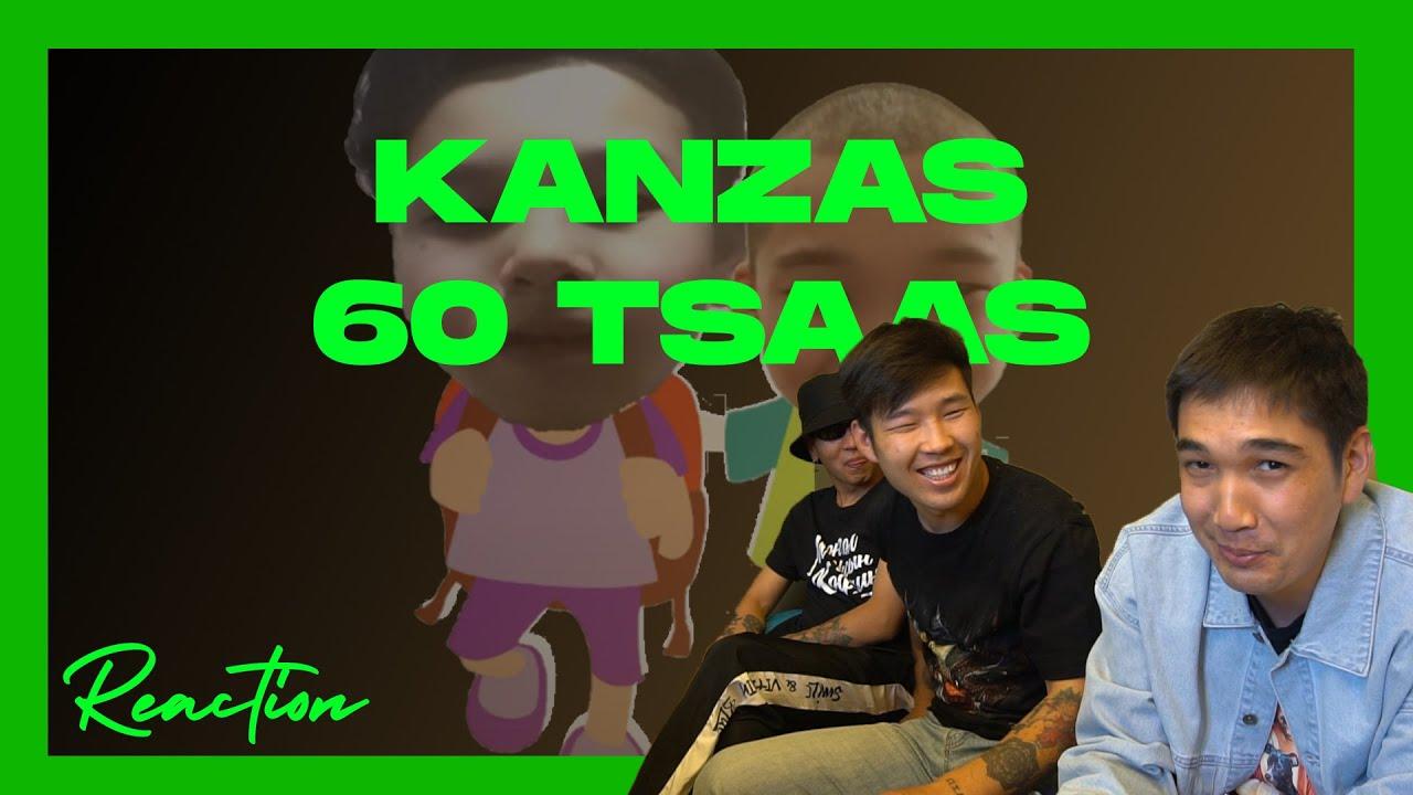 Kanzas - 60 tsaas - REACTION VIDEO