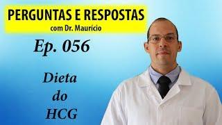 Dieta do HCG - Perguntas e Respostas com Dr Mauricio Ep 056