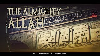 The All-Mighty Allah