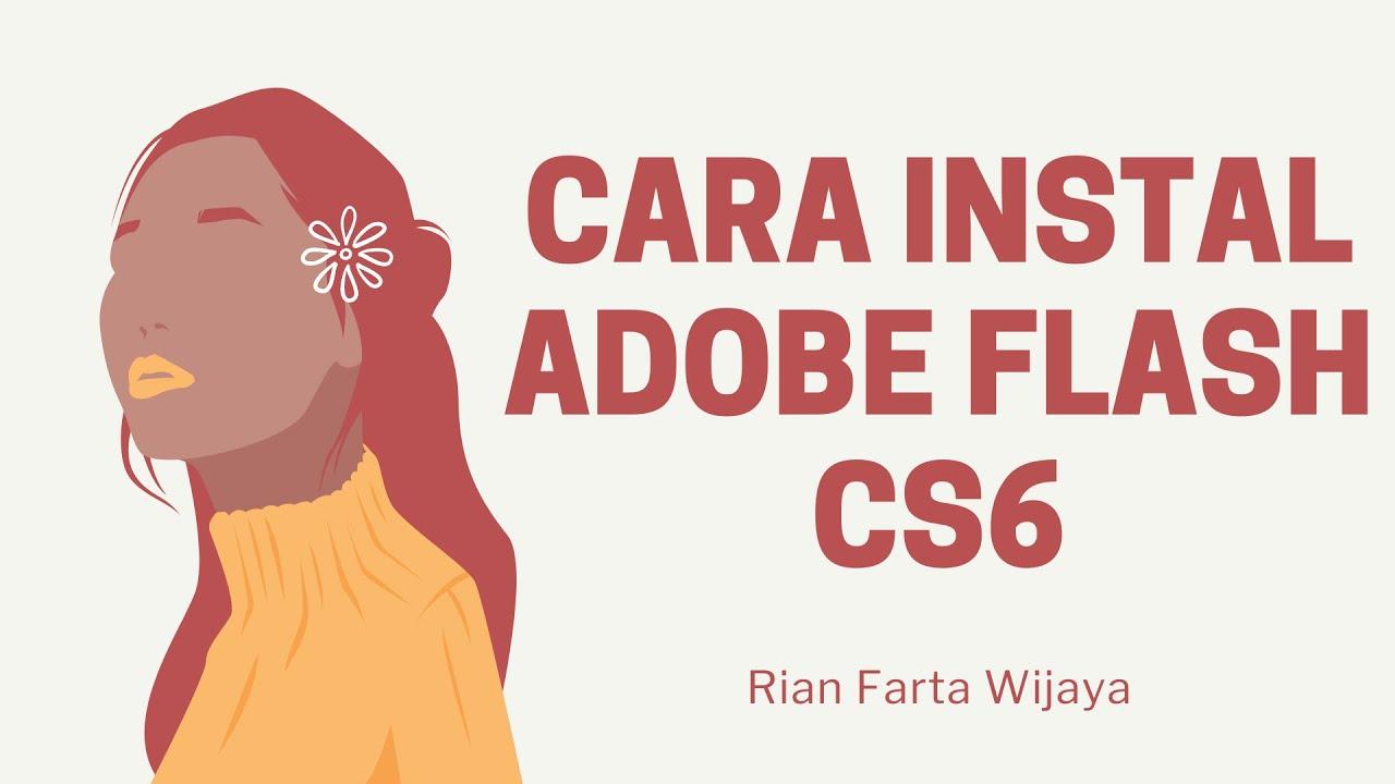 Cara Install Adobe Flash Professional CS6 dengan Mudah – SUBSCRIBE – AKU SUBSCRIBE BALIK
