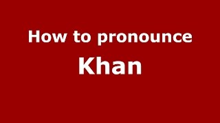 How to pronounce Khan (Telugu/Andhra Pradesh, India) - PronounceNames.com
