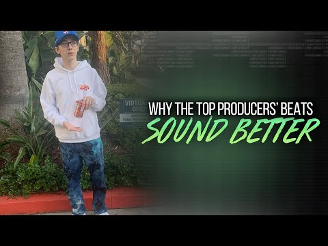 WHY THE TOP PRODUCERS BEATS SOUND BETTER THAN YOURS
