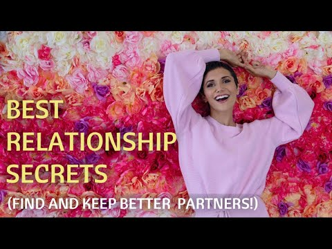 FOUR SECRETS TO FIND HEALTHY, BETTER PARTNERS AND LONGER RELATIONSHIPS (PART 2)   ALchemy