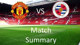 Manchester United vs Reading Match Summary | The One United
