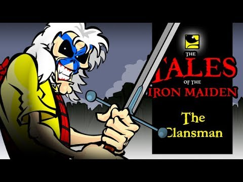 The Tales Of The Iron Maiden - THE CLANSMAN