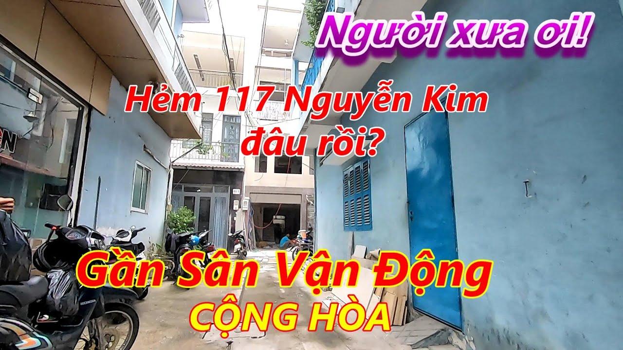 Tìm lại người xưa Hẻm đường Nguyễn Kim Chợ Nhật Tảo Quận 10 Sài Gòn