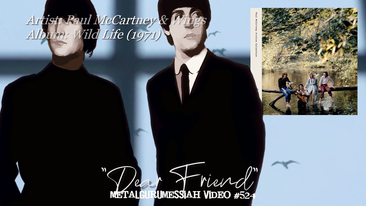 Dear Friend - Paul McCartney & Wings (1971) 24bit FLAC Audio Remaster