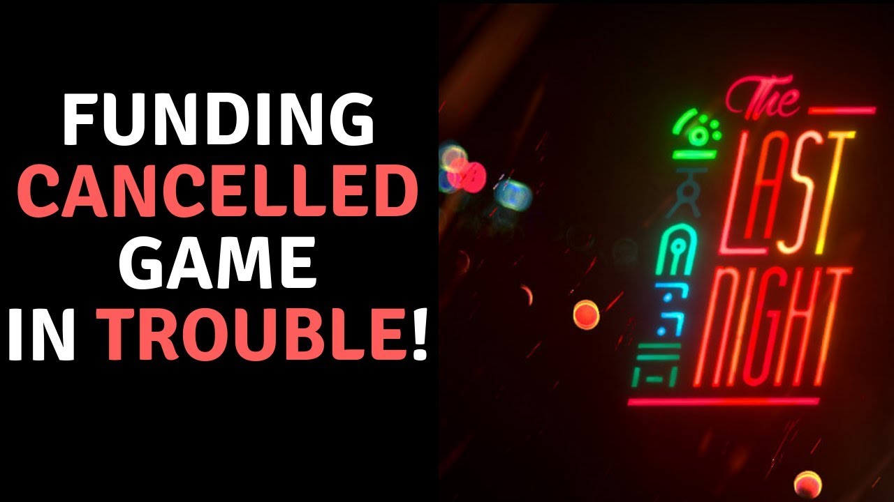sjw-s-get-highly-anticipated-game-the-last-night-funding-cancelled