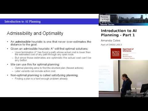 Tutorial: Introduction to AI Planning, Part 1 (Amanda Coles, EASSS 2013)