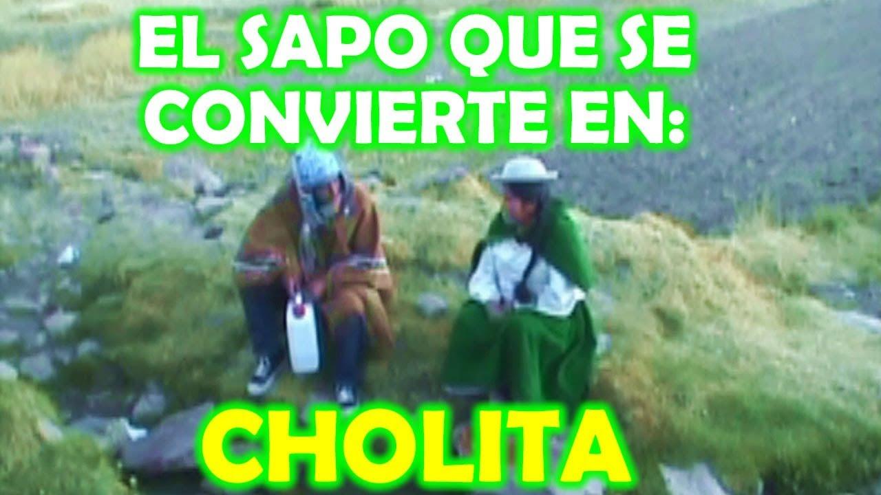 EL SAPO QUE SE CONVIERTE EN CHOLITA ~ Pelicula Copleta