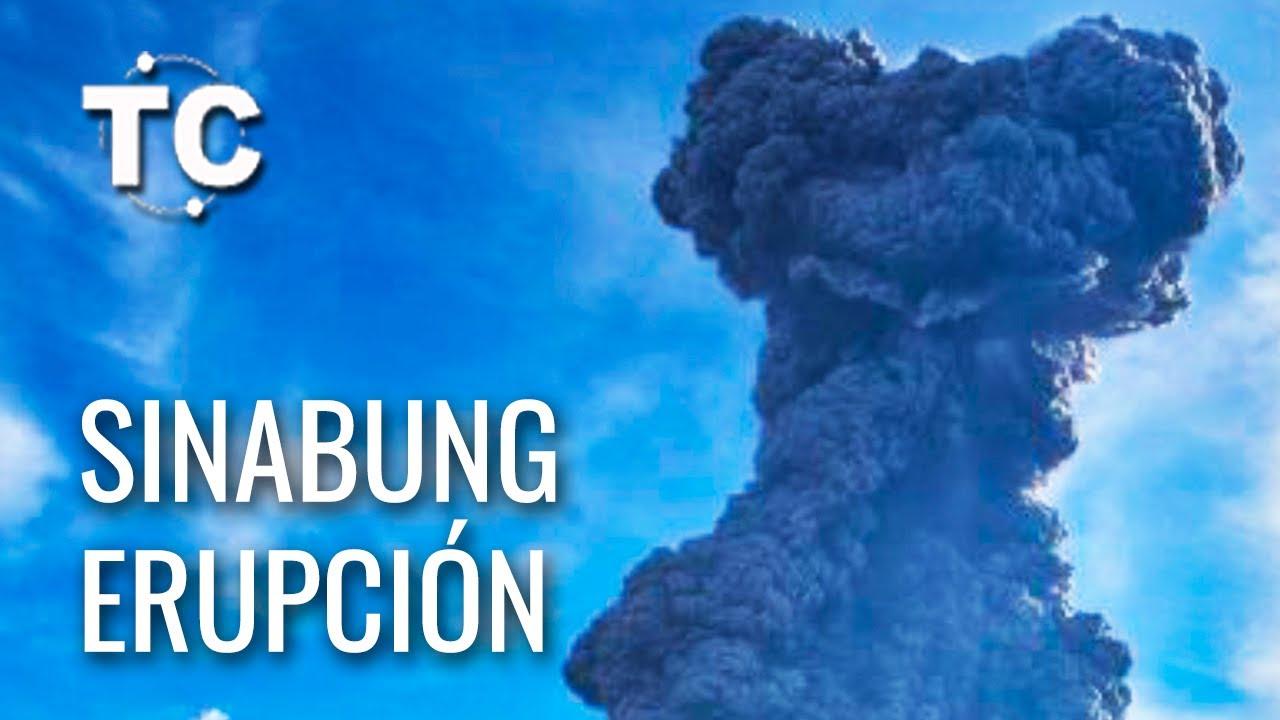 SINABUNG entra en ERUPCIÓN, 7000 m de humo SISMO en CAROLINA DEL NORTE 5.1