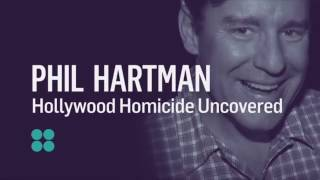 Hollywood Homicide Uncovered: Phil Hartman