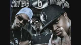 Three 6 Mafia - Poppin